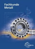Fachkunde Metall, m. CD-ROM