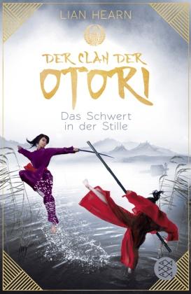 Der Clan der Otori - Das Schwert in der Stille