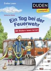 Duden Leseprofi - Mit Bildern lesen lernen: Ein Tag bei der Feuerwehr, Erstes Lesen; .