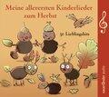Meine allerersten Kinderlieder zum Herbst, 1 Audio-CD