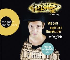 Wie geht eigentlich Demokratie - FragFloid, 3 Audio-CDs