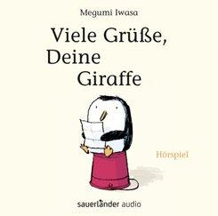 Viele Grüße, Deine Giraffe, 1 Audio-CD