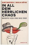 """""""In all dem herrlichen Chaos"""""""