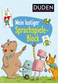 Duden: Mein lustiger Sprachspiele-Block