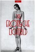 Das erotische Lichtbild - Bd.2