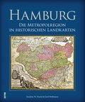 Hamburg - Die Metropolregion in historischen Landkarten