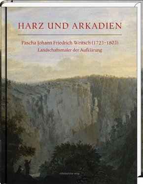 Harz und Arkadien