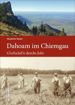 Dahoam im Chiemgau