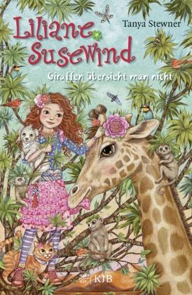 Liliane Susewind - Giraffen übersieht man nicht