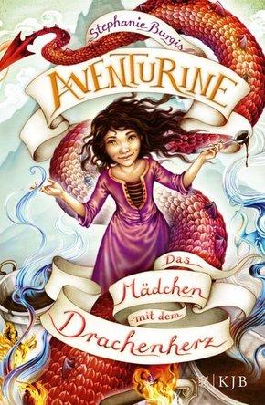 Aventurine - Das Mädchen mit dem Drachenherz