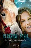 Redgrove Farm - Für immer unzertrennlich