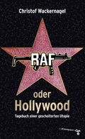 RAF oder Hollywood