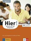 Hier! - Deutsch für die Integration: Kurs- und Übungsbuch mit Audios und Videos; Bd.A1.1