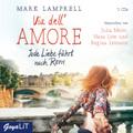 Via de'll Amore - Jede Liebe führt nach Rom, 5 Audio-CD
