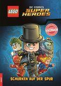 LEGO® DC Comics Super Heroes - Schurken auf der Spur, Lesebuch