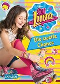 Disney Soy Luna: Soy Luna - Die zweite Chance