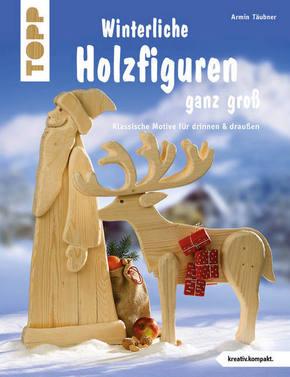 Winterliche Holzfiguren ganz groß