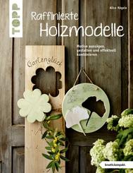 Raffinierte Holzmodelle