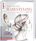 Das große Hairstyling-Buch