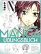 Manga Step by Step Übungsbuch