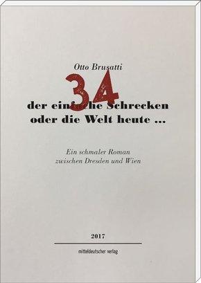 34 - der einfache Schrecken oder die Welt heute ...