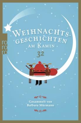 Weihnachtsgeschichten am Kamin - Bd.32