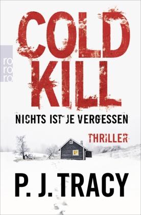 Cold Kill. Nichts ist je vergessen