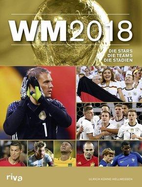 WM 2018 - Die Stars. Die Teams. Die Stadien