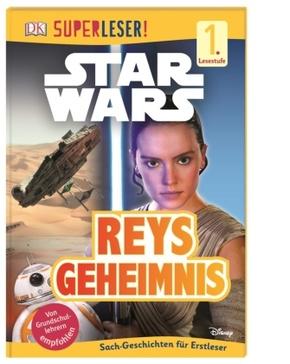Superleser! Star Wars(TM) Reys Geheimnis