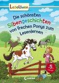 Die schönsten Silbengeschichten von frechen Ponys zum Lesenlernen