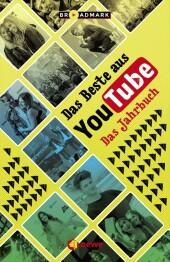 Das Beste aus YouTube - Das Jahrbuch