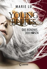 Young Elites (Band 2) - Das Bündnis der Rosen