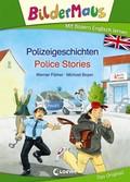 Bildermaus - Mit Bildern Englisch lernen - Polizeigeschichten - Police Stories