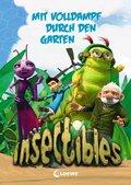 Insectibles - Mit Volldampf durch den Garten