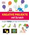 Kreative Projekte mit Scratch supereasy programmieren