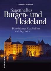 Sagenhaftes Burgen- und Heideland