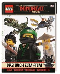 The LEGO Ninjago Movie Das Buch zum Film