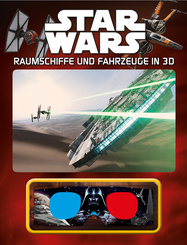 Star Wars Raumschiffe und Fahrzeuge in 3D