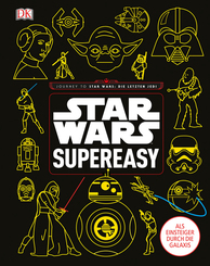 Star Wars supereasy - Als Einsteiger durch die Galaxis