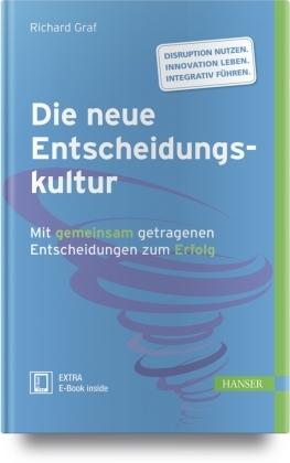 Die neue Entscheidungskultur (Ebook nicht enthalten)