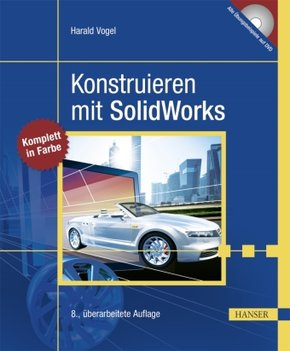 Konstruieren mit SolidWorks, m. DVD-ROM