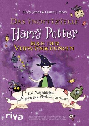 Das inoffizielle Harry Potter Buch der Verwünschungen - 101 Möglichkeiten, dich gegen fiese Slytherins zu wehren