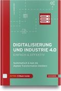 Digitalisierung und Industrie 4.0 - einfach & effektiv