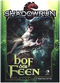 Shadowrun 5, Hof der Feen
