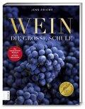 Wein - Die große Schule