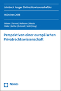 Perspektiven einer europäischen Privatrechtswissenschaft