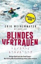 Blindes Vertrauen - Mit dem Kajak durch den Grand Canyon - Wie ich die größte Herausforderung meines Lebens meisterte