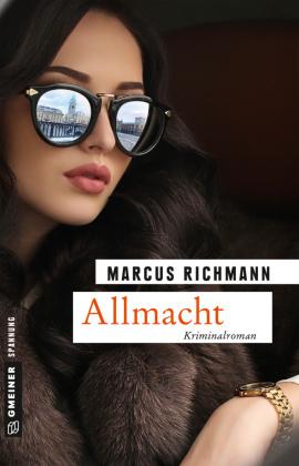 Allmacht; Maxim Charkows vierter Fall; Kriminalromane im GMEINER-Verlag; Deutsch