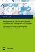 Medienbasierte Trainingsangebote zur Unterstützung therapeutischer Übungen