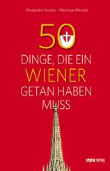50 Dinge, die ein Wiener getan haben muss